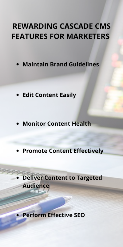 Cascade CMS Features for Marketers